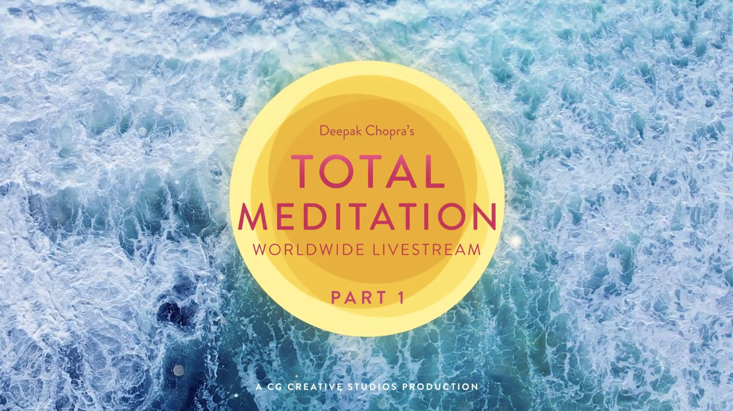 Total Meditation Worldwide Livestream